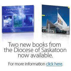 Two new books are available from the Diocese of Saskatoon