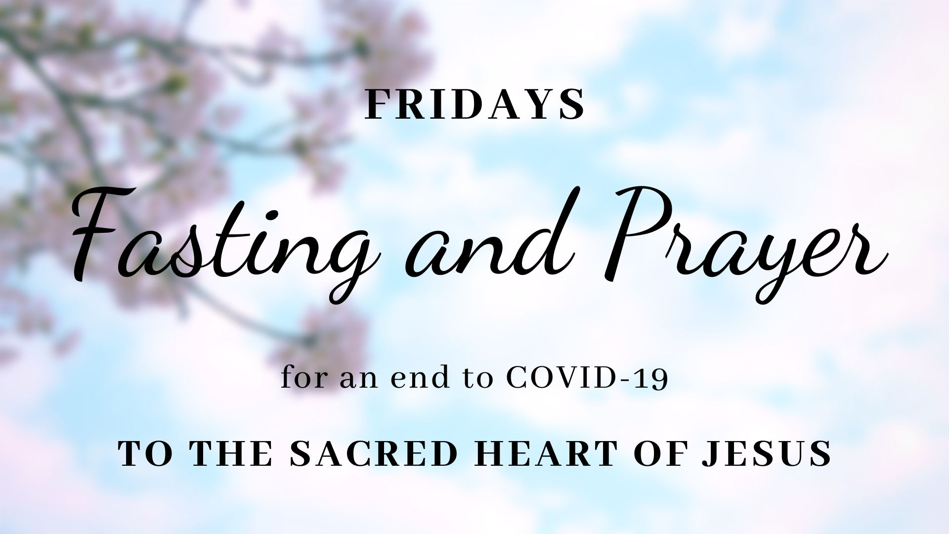 Fridays Fasting and Prayer