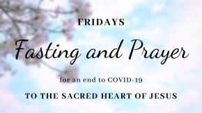 Fridays: Days of Prayer and Fasting (Updated)